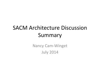 SACM Architecture Discussion Summary
