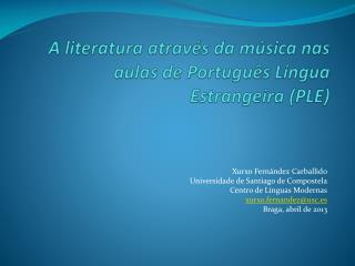 A literatura através da música nas aulas de Português Língua Estrangeira (PLE)