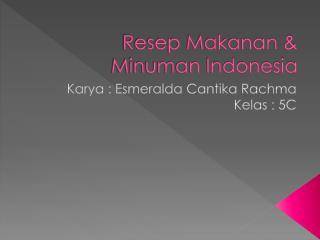 Resep Makanan & Minuman Indonesia