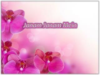 Janam Janam  Mein