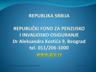 Republički fond za penzijsko i invalidsko osiguranje             pio.rs