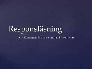 Responsläsning