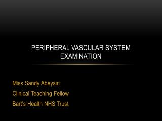 Peripheral Vascular syste m  examination