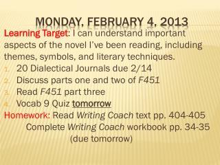 Monday,  february  4, 2013