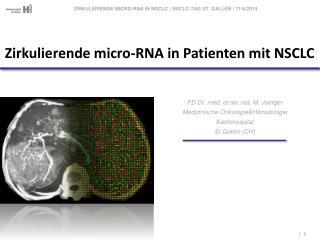 PD Dr. med. et rer. nat. M. Joerger Medizinische Onkologie&Hämatologie Kantonsspital