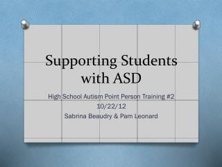 Supporting Students with ASD