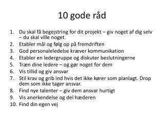 10 gode r�d