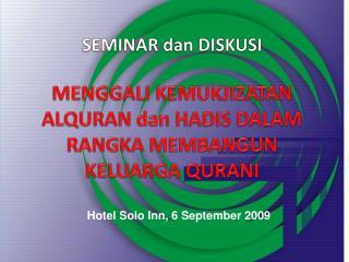 Hotel Solo Inn, 6 September 2009