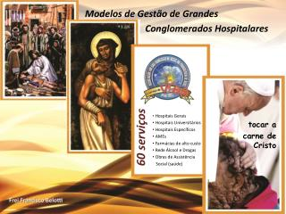 Hospitais Gerais   Hospitais Universitários  Hospitais Específicos  AMEs  Farmácias de alto custo