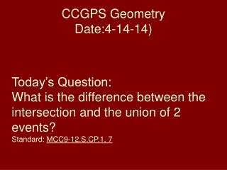 CCGPS Geometry Date:4-14-14 )