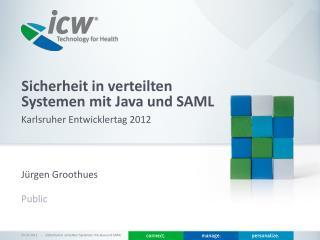 Sicherheit in verteilten Systemen mit Java und SAML