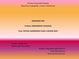 Prirodno-matematički fakultet Departman za geografiju ,  turizam i hotelijerstvo SEMINARSKI RAD