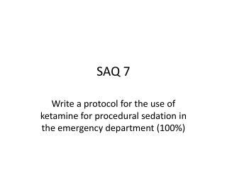 SAQ 7