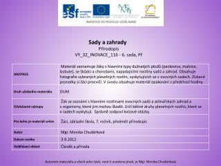 Sady a zahrady  Přírodopis VY_32_INOVACE_116  - 6. sada,  Př