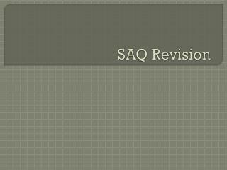 SAQ Revision