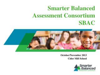 Smarter Balanced  Assessment Consortium SBAC