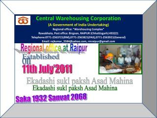 Regional office at Raipur