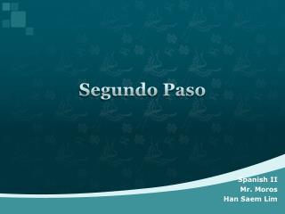 Segundo Paso