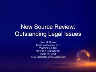 New Source Review:  Outstanding Legal Issues