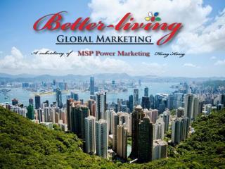 Better-Living Global Marketing  Ltd