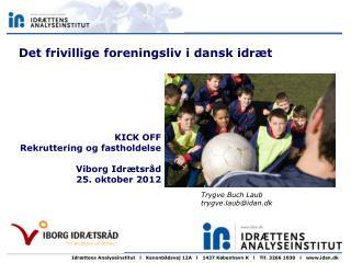 Det frivillige foreningsliv i dansk idræt