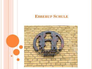 Ebberup  Schule
