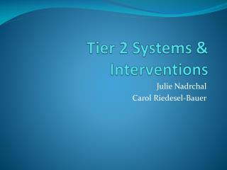 Tier 2 Systems & Interventions