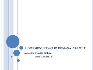 Pomembni kraji iz romana Alamut