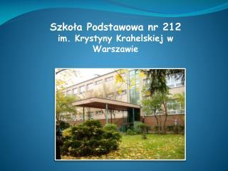 Szkoła Podstawowa nr 212 im. Krystyny Krahelskiej w Warszawie