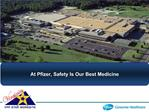 At Pfizer, Safety Is Our Best Medicine