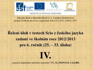 Řešení úloh v testech  Scio  z českého jazyka zadané ve školním roce 2012/2013