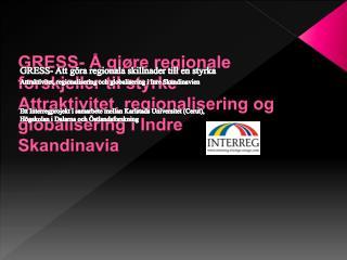 GRESS- Att göra regionala skillnader till en styrka