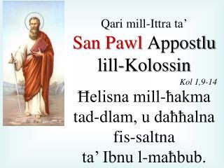 Qari  mill- Ittra  ta�  San Pawl  Appostlu lill-Kolossin