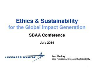 Ethics & Sustainability  for the Global Impact Generation