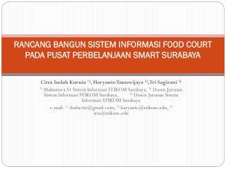 RANCANG BANGUN  SISTEM INFORMASI FOOD COURT PADA PUSAT PERBELANJAAN SMART SURABAYA