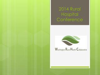 2014 Rural Hospital Conference