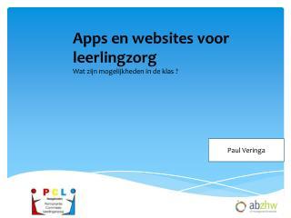 Apps  en websites voor  leerlingzorg Wat zijn mogelijkheden in de klas ?