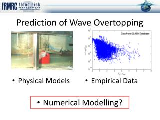 Prediction of Wave Overtopping