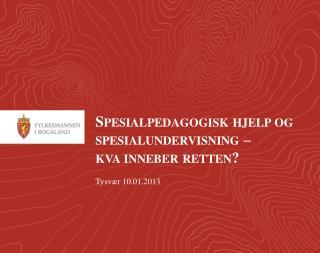 Spesialpedagogisk hjelp og spesialundervisning –  kva inneber retten?