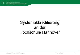 Systemakkreditierung an der H ochschule Hannover