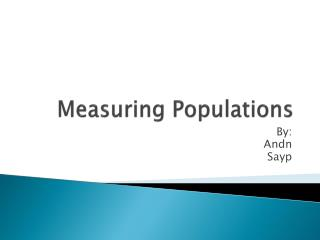 Measuring Populations