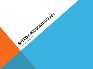 Speech Recognition API
