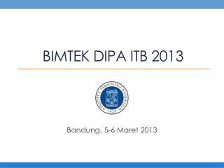 BIMTEK DIPA ITB 2013