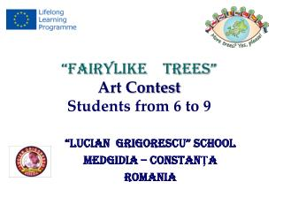 """FAIRYLIKE    TREES""  Art Contest Students from 6 to 9"
