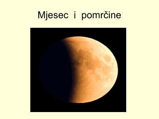 Mjesec  i  pomrčine