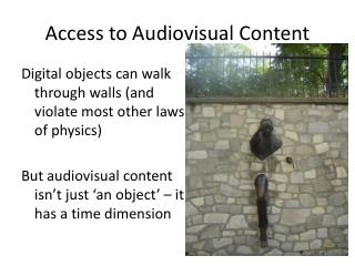 Access to Audiovisual Content