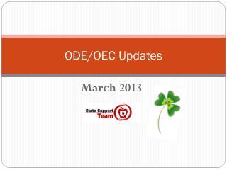 ODE/OEC Updates