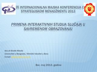 doc.d r  Đorđe Nikolić Univerzitet u Beogradu, Tehnički fakultet u Boru