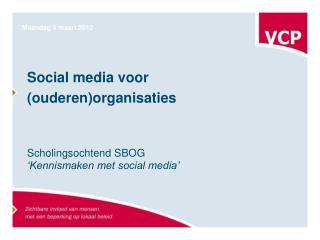 Social media voor (ouderen)organisaties