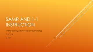 SAMR and 1-1 Instruction